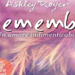 """Remember"" di Ashley Royer: la recensione"