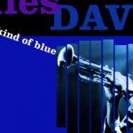 Leggere in musica: Kind of Blue e Miles Davis